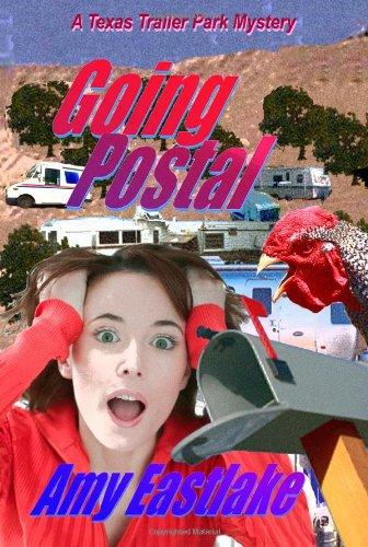 Going Postal (Texas Trailer Park Mystery, #2)