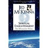 Spiritual Enlightenment: The Damnedest Thingby Jed McKenna
