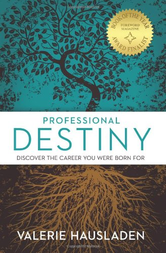 Professional Destiny: Discover The Career You Were Born For