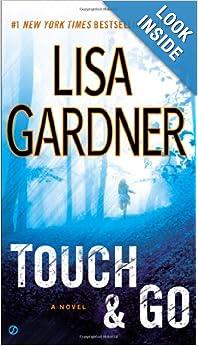 Touch & Go  - Lisa Gardener