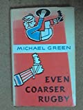 img - for Even Coarser Rugby book / textbook / text book