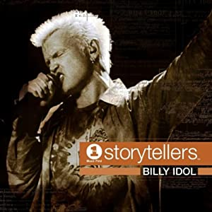 Billy Idol -  VH1 Storytellers  (Live & Unplugged)