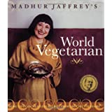Madhur Jaffrey's World Vegetarian: More Than 650 Meatless Recipes from Around the Worldby Madhur Jaffrey
