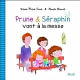 Karine-Marie Amiot Prune et Séraphin vont à la messe