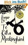 To Kill A Mockingbird: 50th Anniversa...