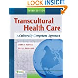 Transcultural Health Care: A Culturally Competent Approach, 3rd Edition