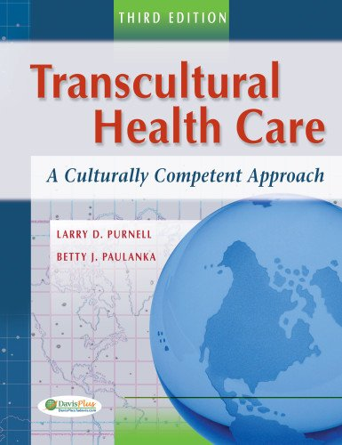 Transcultural Health Care: A Culturally Competent...