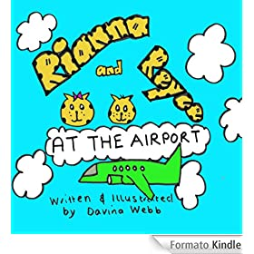 Rianna and Reyce - at the Airport (English Edition)