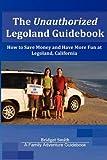The Unauthorized Legoland Guidebook