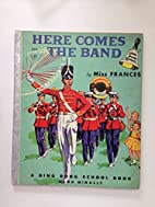 Here Comes the Band (A Ding Dong School…