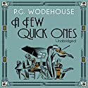 A Few Quick Ones Audiobook by P. G. Wodehouse Narrated by Jonathan Cecil