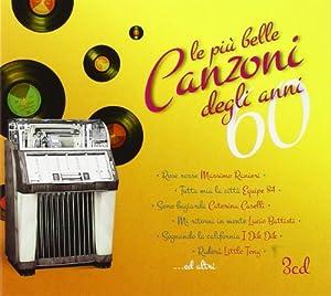 Various Artists - Le Piu Belle Canzoni Degli Anni 60 - Amazon.com