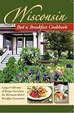 Wisconsin Bed & Breakfast Cookbook