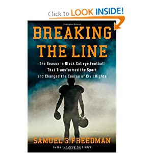 Breaking the Line: The Season in Black College Football That Transformed the Sport and Changed the Course of... by