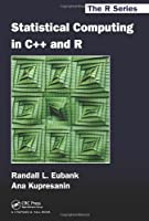 Statistical Computing in C++ and R Front Cover