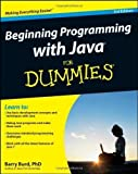 img - for Beginning Programming with Java For Dummies 3rd (third) Edition by Burd, Barry [2012] book / textbook / text book