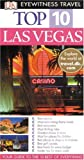 Eyewitness Top 10 Travel Guide to Las Vegas (Eyewitness Travel Top 10)