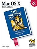 Mac OS X: The Missing Manual, Tiger Edition: The Missing Manual