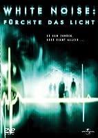 White Noise - F�rchte das Licht