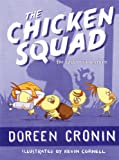img - for The Chicken Squad: The First Misadventure (A Chicken Squad Adventure) book / textbook / text book