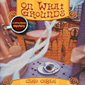 On What Grounds | Cleo Coyle