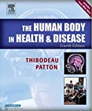 The Human Body in Health & Disease Softcover, 4e (Human Body in Health & Disease (W/CD)) (0323031625) by Thibodeau PhD, Gary A.