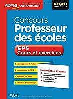 Concours Professeur des écoles - EPS - Cours et exercices - L'essentiel en 50 fiches - CRPE 2015-2016