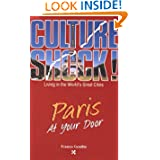 Paris at Your Door (Cultureshock Paris: A Survival Guide to Customs & Etiquette)