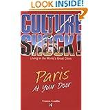 Paris at Your Door (Cultureshock Paris: A Survival Guide to Customs & Etiquette)