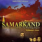 Samarkand - The Underground with a Far-Reaching Impact, Volume One Hörbuch von Hillel Zaltzman Gesprochen von: Shlomo Zacks