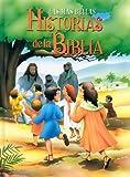 Las Mas Bellas Historias de la Biblia (Spanish Edition)