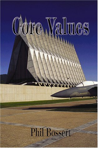 Core Values: A Novel about the United States Air Force Academy