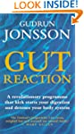 Gut Reaction: A Revolutionary Program...