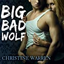 Big Bad Wolf: The Others Series Audiobook by Christine Warren Narrated by Kate Reading