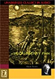 Huckleberry Finn (Unabridged Classics in Audio)
