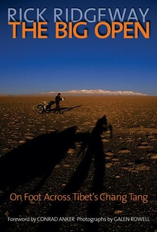 The Big Open : On Foot Across Tibet's Chang Tang