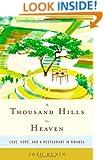 A Thousand Hills to Heaven: Love, Hope, and a Restaurant in Rwanda
