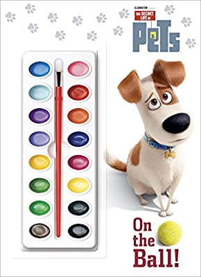 On the Ball! (The Secret Life of Pets) (Deluxe Paint Box Book)