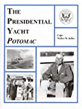 img - for The Presidential Yacht Potomac book / textbook / text book