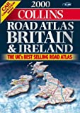 Britain & Ireland Road Atlas (0004488520) by Collins