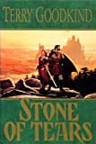 Stone of Tears Terry. Goodkind