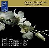 ハイドン: 交響曲第6番「朝」、第7番「昼」、第8番「晩」 (Joseph Haydn : Symphonie Nr.6 D-Dur ''Le Matin'', Nr.7 C-Dur ''Le Midi'', Nr.8 G-Dur ''Le Soir'' / Orchestra Libera Classica, Hidemi Suzuki)