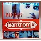 MANTRONIX / WHO IS IT? (REMIX)