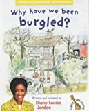 Why Have We Been Burgled? (Coping With Growing)