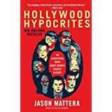 Hollywood Hypocrites ~ Jason Mattera