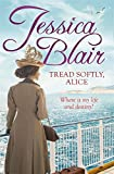 img - for Tread Softly, Alice book / textbook / text book