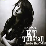 K.T. Tunstall Another Place To Fall