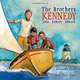 img - for The Brothers Kennedy: John, Robert, Edward book / textbook / text book