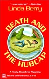 Death And The Hubcap: A Trudy Roundtree Mystery
