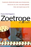 Francis Ford Coppola's Zoetrope: All-Story (0156011107) by Coppola, Francis Ford